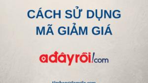 Cách sử dụng mã giảm giá Adayroi