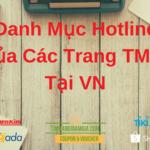 Tổng hợp Hotline của các trang thương mại điện tử tại Việt Nam