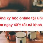 Học online tại Unica – Lấy ngay khuyến mãi 40% tất cả khoá học