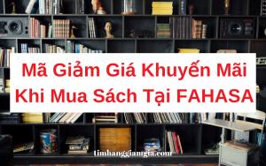 Mã giảm giá Fahasa cho sách và văn phòng phẩm