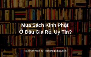 Mua sách kinh phật online ở đâu giá rẻ và uy tín?