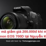 Lấy ngay mã giảm giá 200.000đ để mua máy ảnh Canon EOS 700D tại Nguyễn Kim