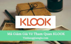 Vé tham quan du lịch giá rẻ tại Klook, vé du lịch trong nước và quốc tế