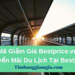 Mã giảm giá Bestprice.vn, khuyến mãi tour du lịch tại Bestprice.vn