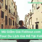 Mã giảm giá Fiditour, khuyến mãi tour du lịch giá rẻ tại Fiditour.com