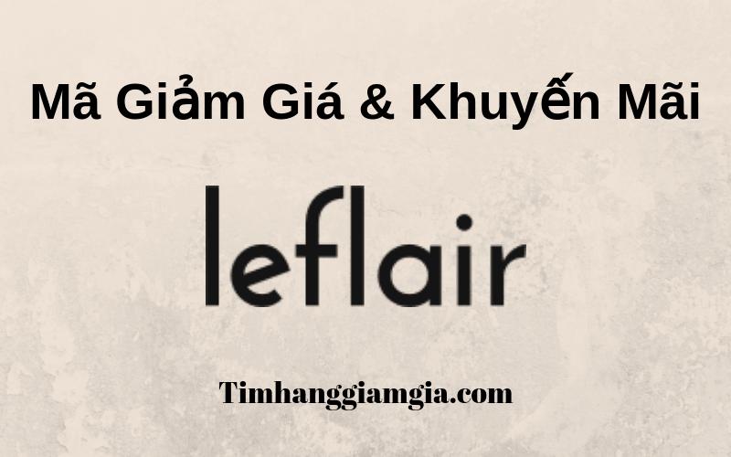 Mã giảm giá Leflair, khuyến mãi mới nhất từ Leflair
