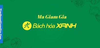 Mã Giảm Giá Bách Hoá Xanh – Khuyến Mãi Bachhoaxanh.com